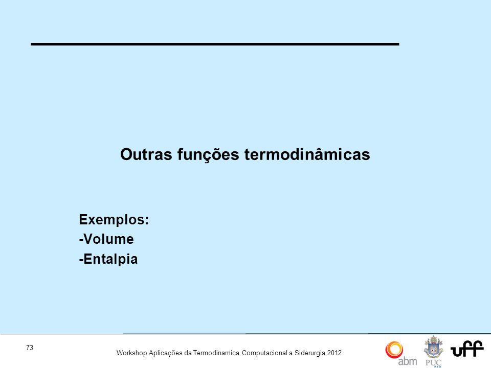 Outras funções termodinâmicas