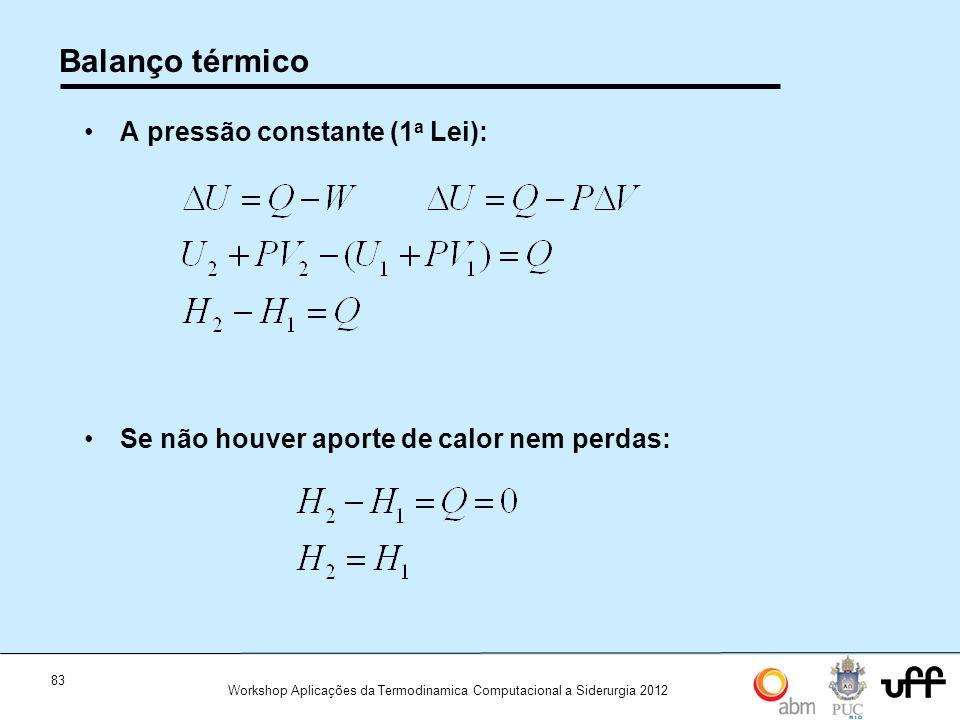 Balanço térmico A pressão constante (1a Lei):