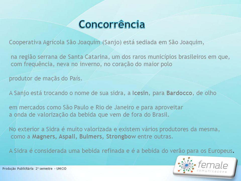 Concorrência Cooperativa Agrícola São Joaquim (Sanjo) está sediada em São Joaquim,