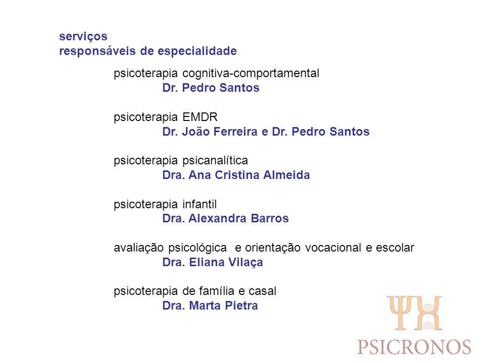 serviços responsáveis de especialidade. psicoterapia cognitiva-comportamental. Dr. Pedro Santos.
