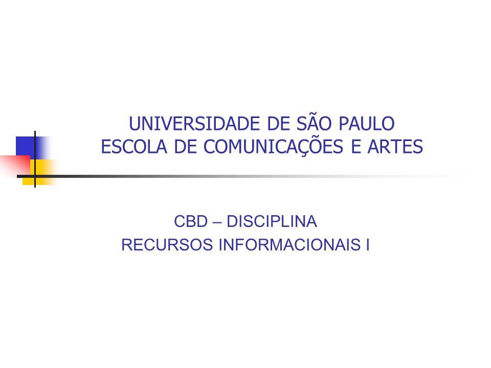 UNIVERSIDADE DE SÃO PAULO ESCOLA DE COMUNICAÇÕES E ARTES