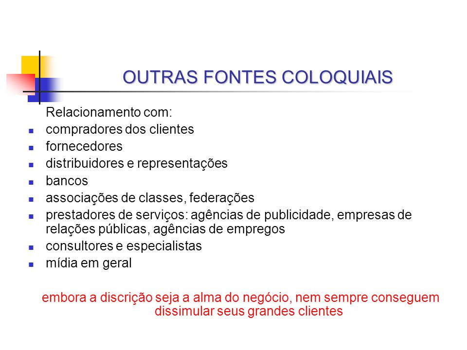 OUTRAS FONTES COLOQUIAIS