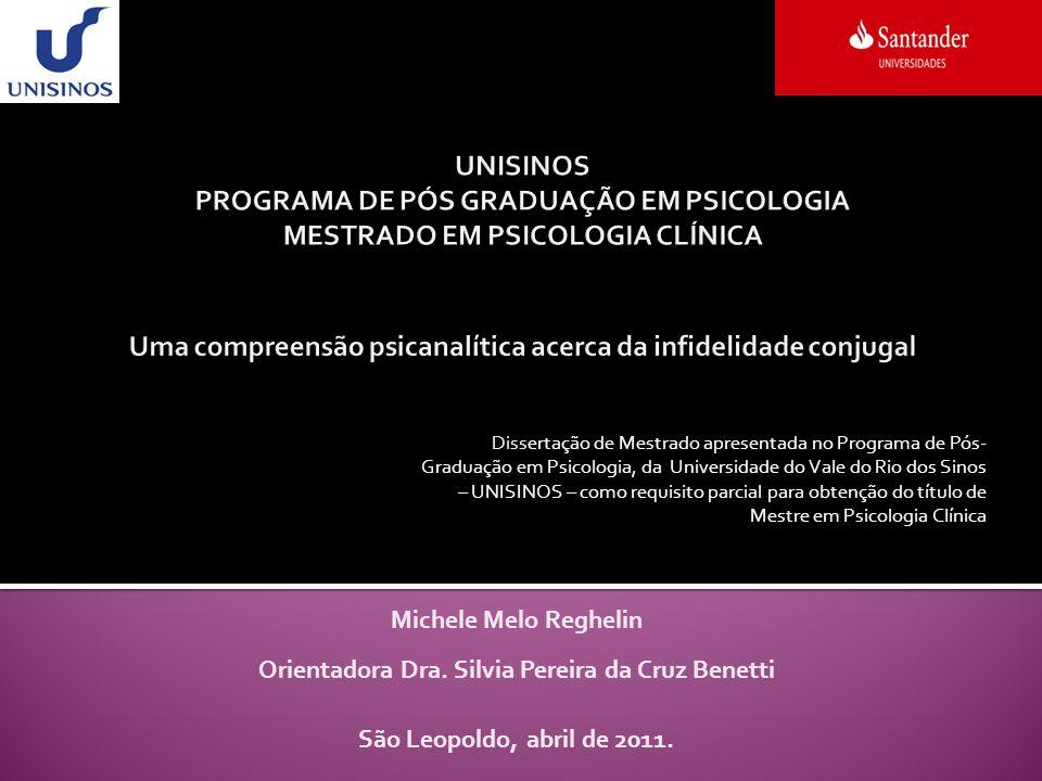Orientadora Dra. Silvia Pereira da Cruz Benetti