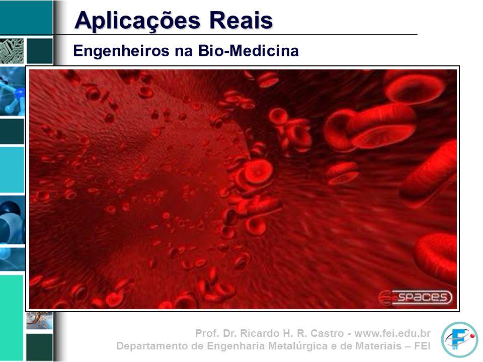 Aplicações Reais Engenheiros na Bio-Medicina