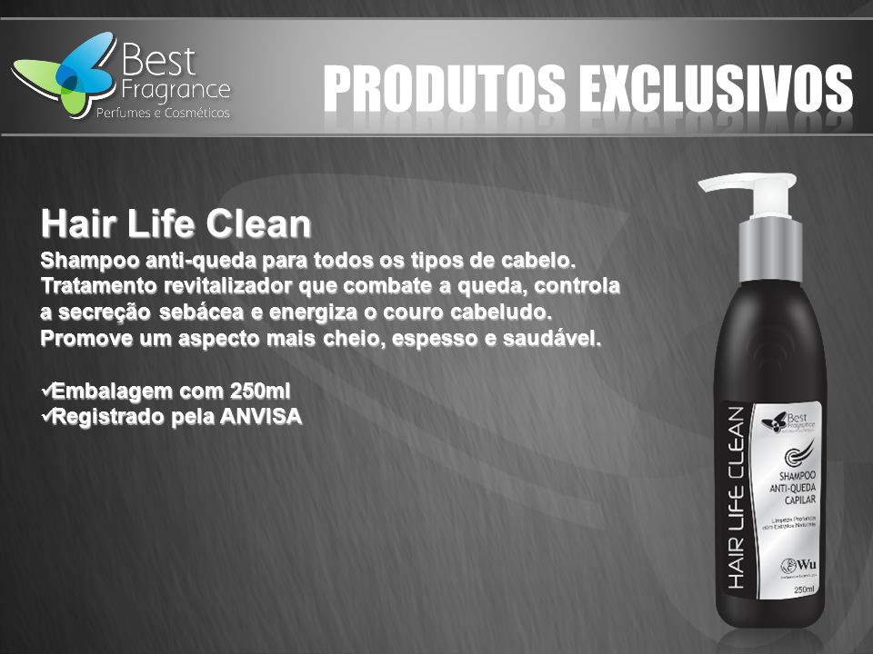 PRODUTOS EXCLUSIVOS Hair Life Clean