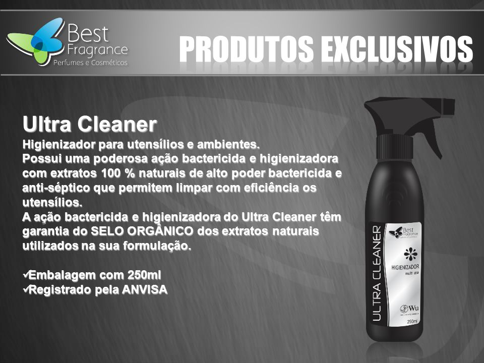 PRODUTOS EXCLUSIVOS Ultra Cleaner