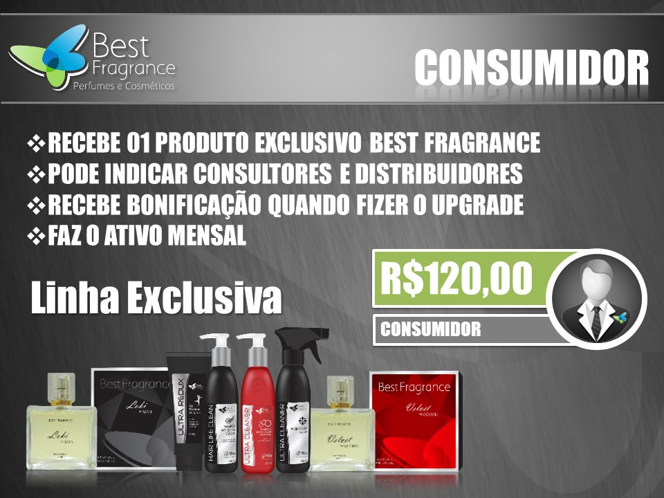 consumidor R$120,00 Linha Exclusiva
