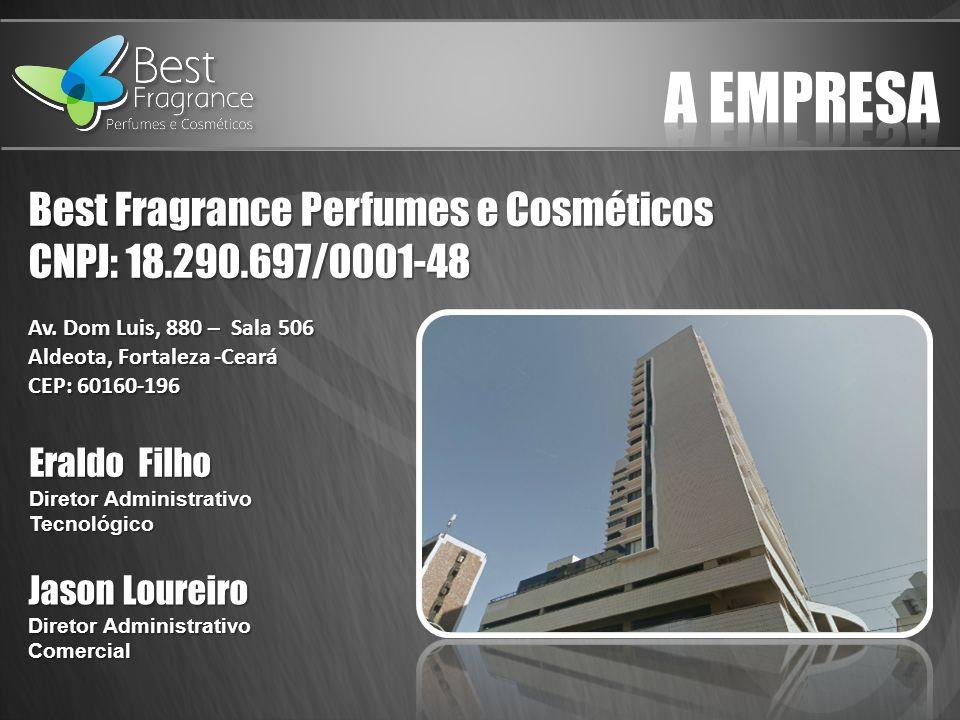 A empresa Best Fragrance Perfumes e Cosméticos