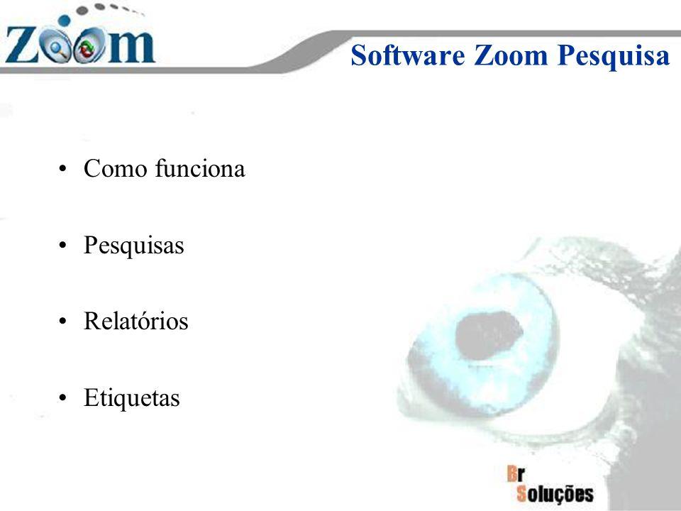 Software Zoom Pesquisa