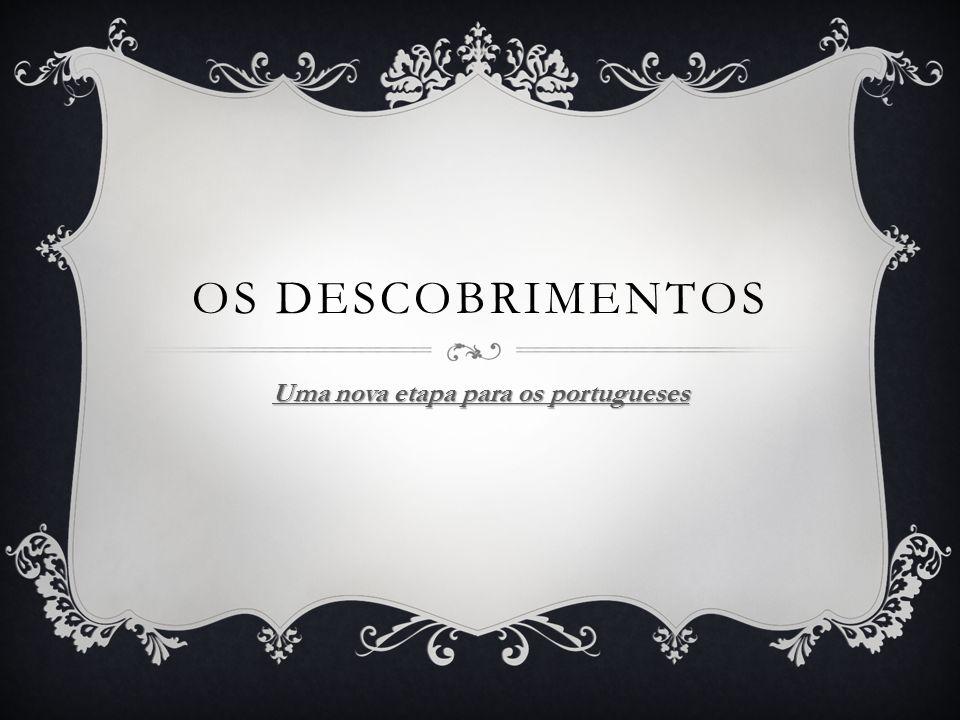 Uma nova etapa para os portugueses