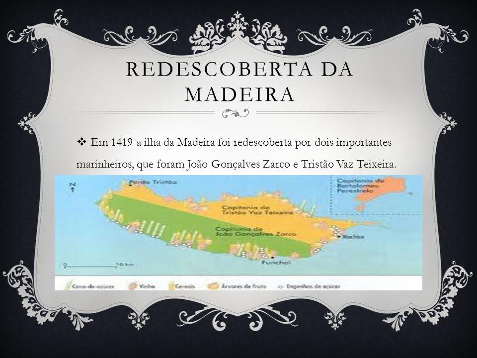 Redescoberta DA MADEIRA
