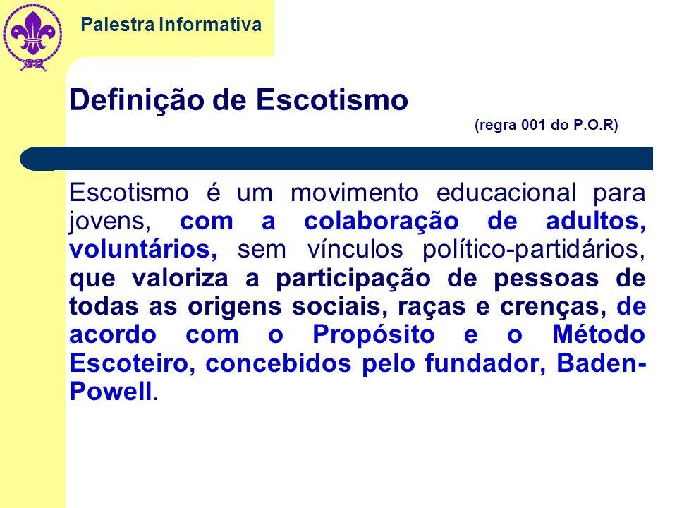 Definição de Escotismo (regra 001 do P.O.R)