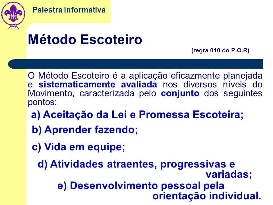 Método Escoteiro (regra 010 do P.O.R)