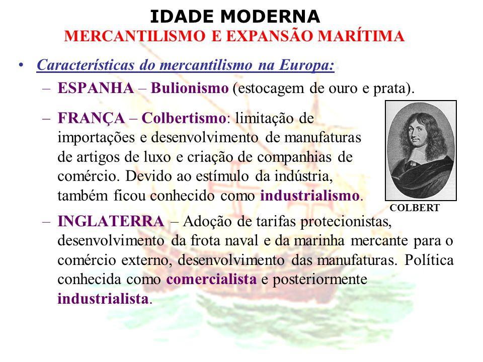 Características do mercantilismo na Europa: