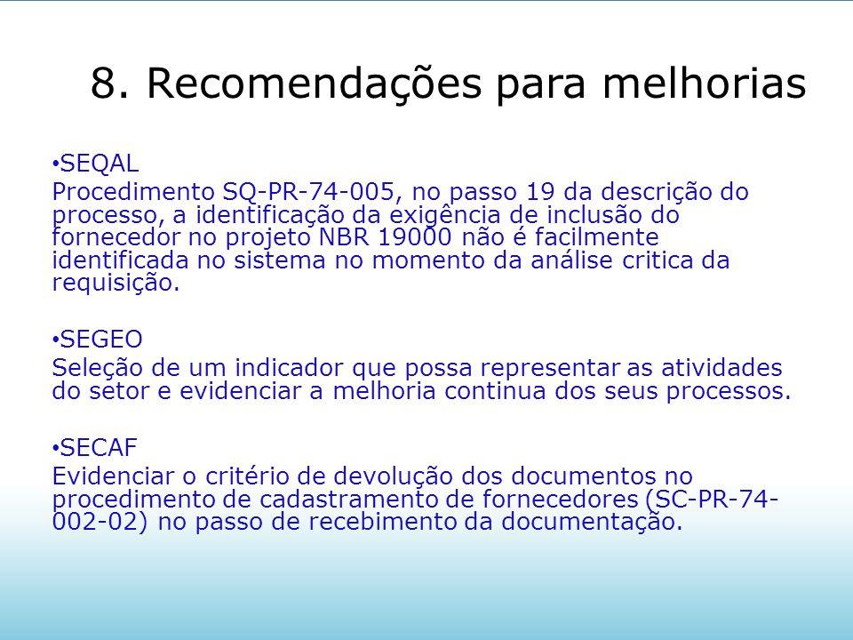 8. Recomendações para melhorias