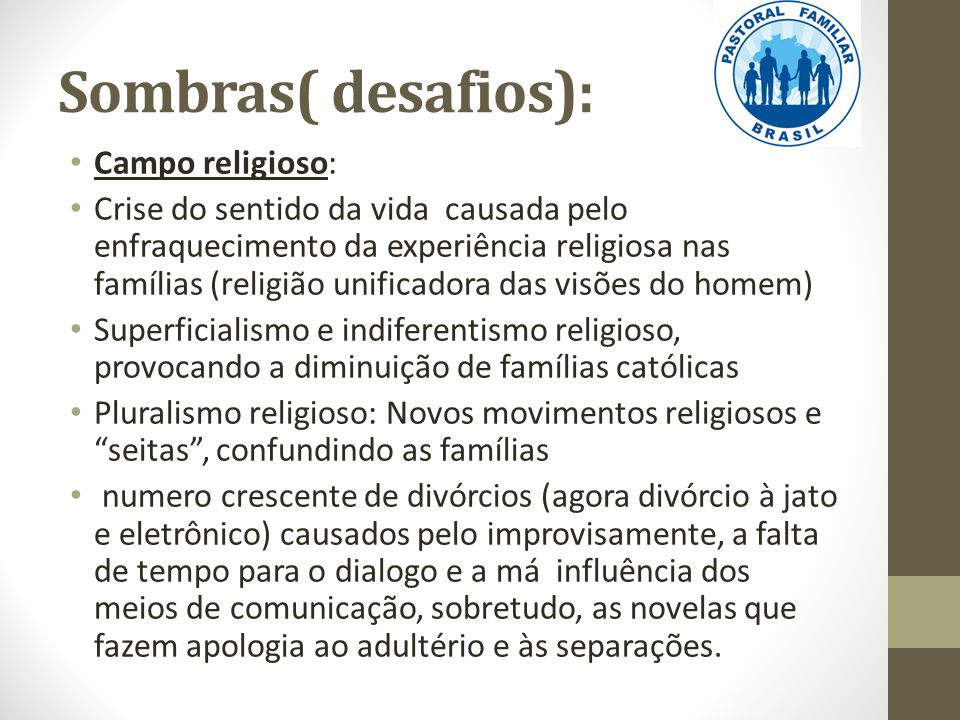 Sombras( desafios): Campo religioso: