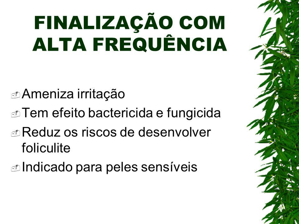FINALIZAÇÃO COM ALTA FREQUÊNCIA