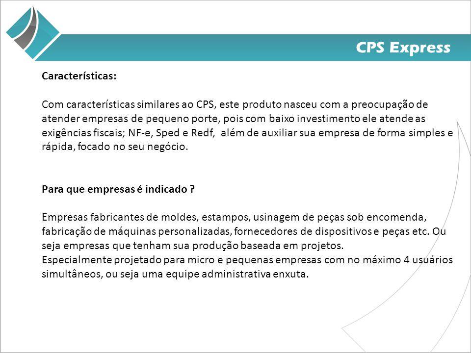 CPS Express Características: