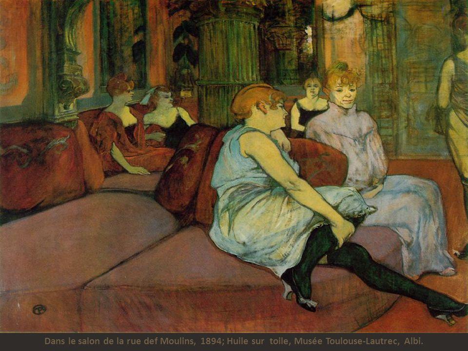 Dans le salon de la rue def Moulins, 1894; Huile sur toile, Musée Toulouse-Lautrec, Albi.