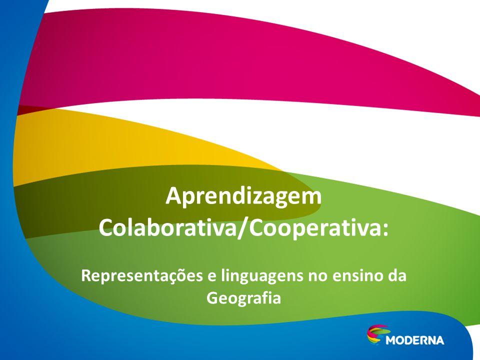 Aprendizagem Colaborativa/Cooperativa: