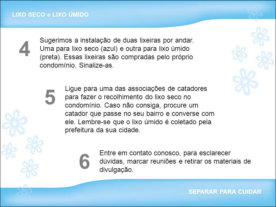 LIXO SECO e LIXO ÚMIDO 4.