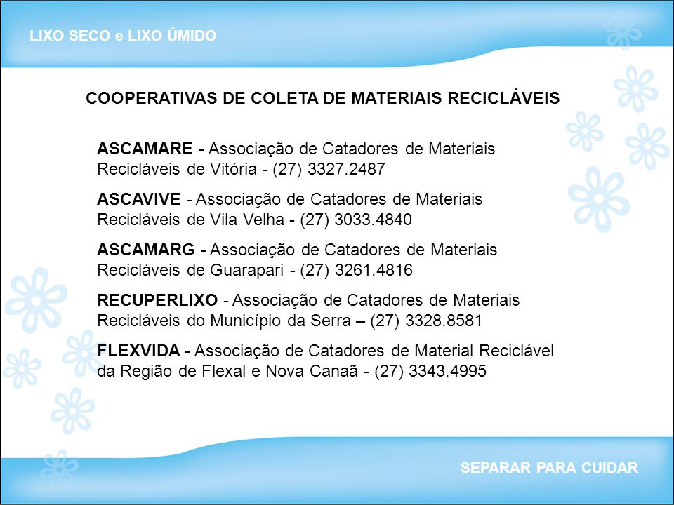 COOPERATIVAS DE COLETA DE MATERIAIS RECICLÁVEIS