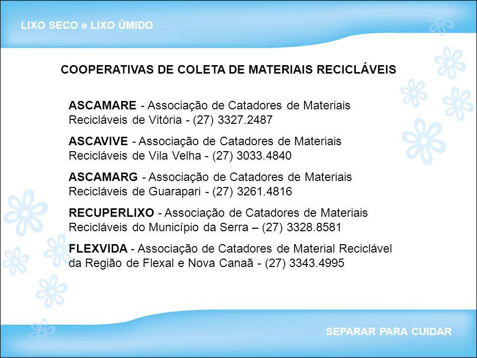 COOPERATIVAS DE COLETA DE MATERIAIS RECICLÁVEIS