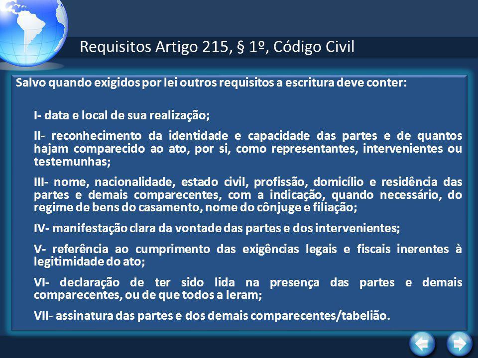 Requisitos Artigo 215, § 1º, Código Civil