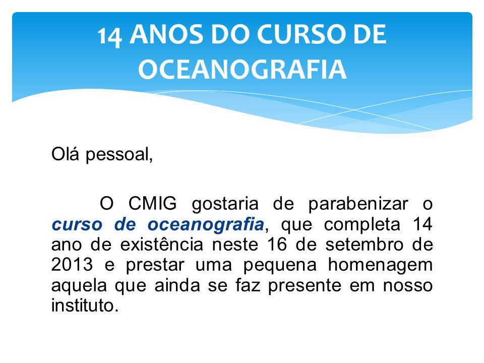 14 ANOS DO CURSO DE OCEANOGRAFIA