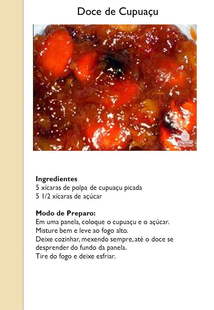 Doce de Cupuaçu Ingredientes