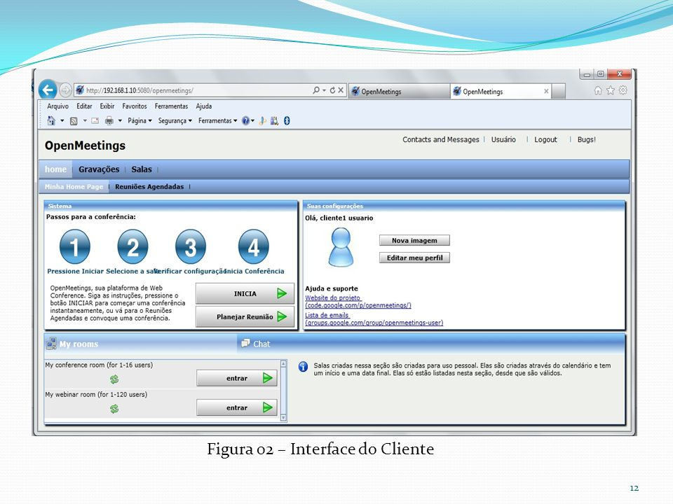 Figura 02 – Interface do Cliente