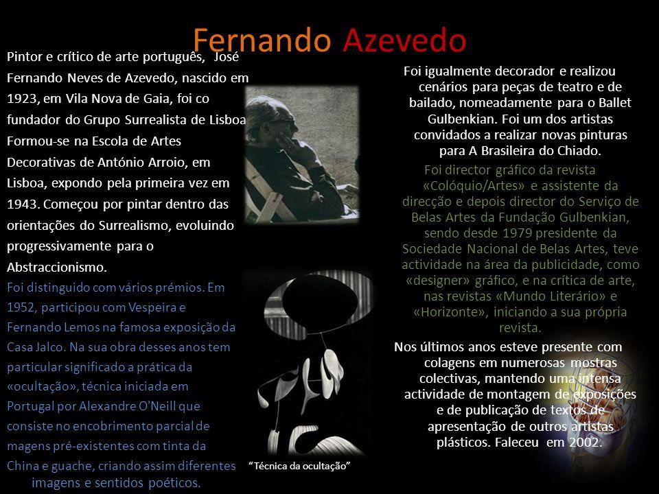 Fernando Azevedo Pintor e crítico de arte português, José
