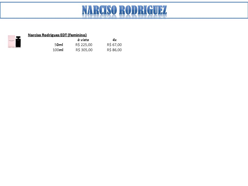 Narciso rodriguez Narciso Rodrigues EDT (Feminino) à vista 4x