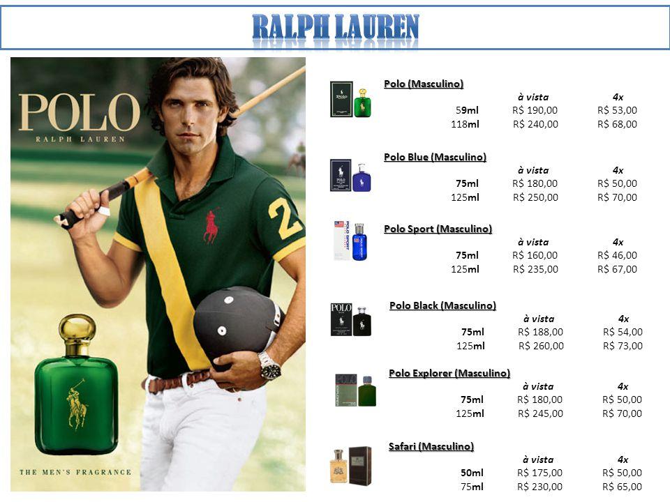 Ralph lauren Polo (Masculino) à vista 4x 59ml R$ 190,00 R$ 53,00