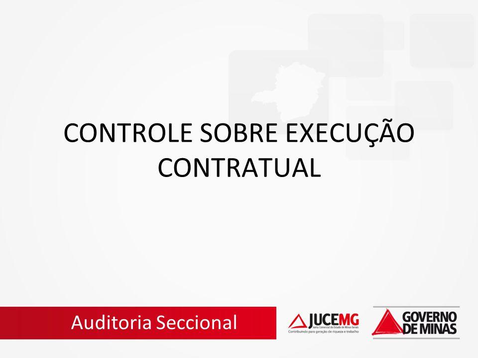 CONTROLE SOBRE EXECUÇÃO CONTRATUAL