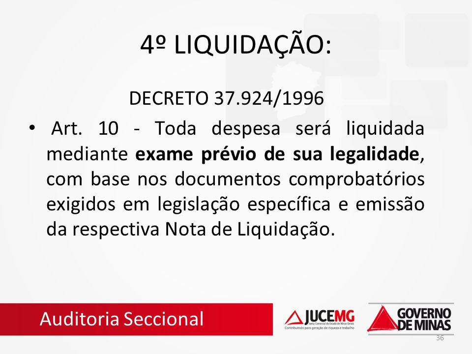 4º LIQUIDAÇÃO: DECRETO 37.924/1996