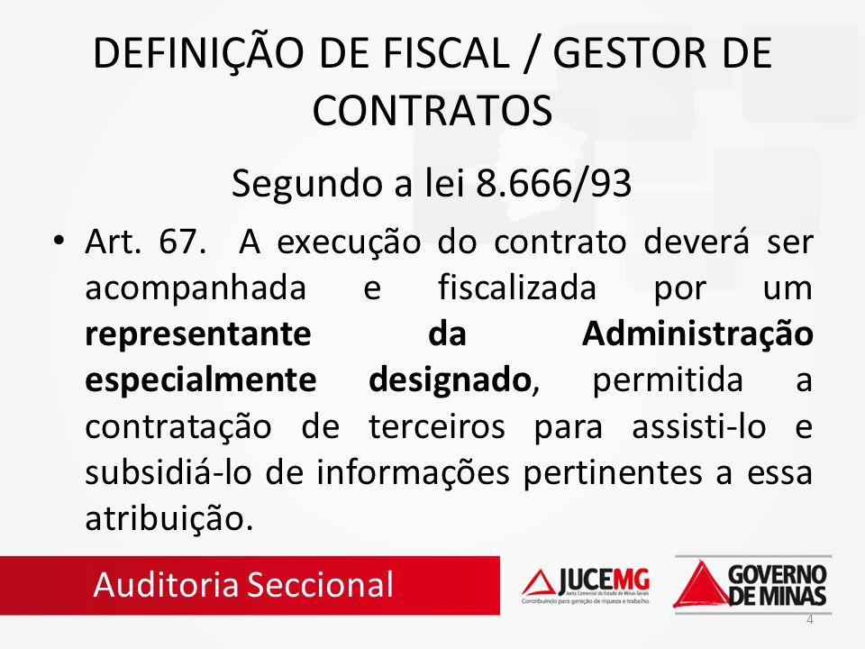 DEFINIÇÃO DE FISCAL / GESTOR DE CONTRATOS