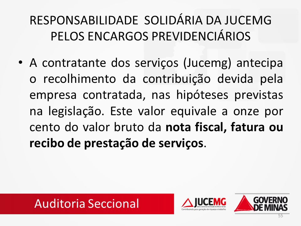 RESPONSABILIDADE SOLIDÁRIA DA JUCEMG PELOS ENCARGOS PREVIDENCIÁRIOS