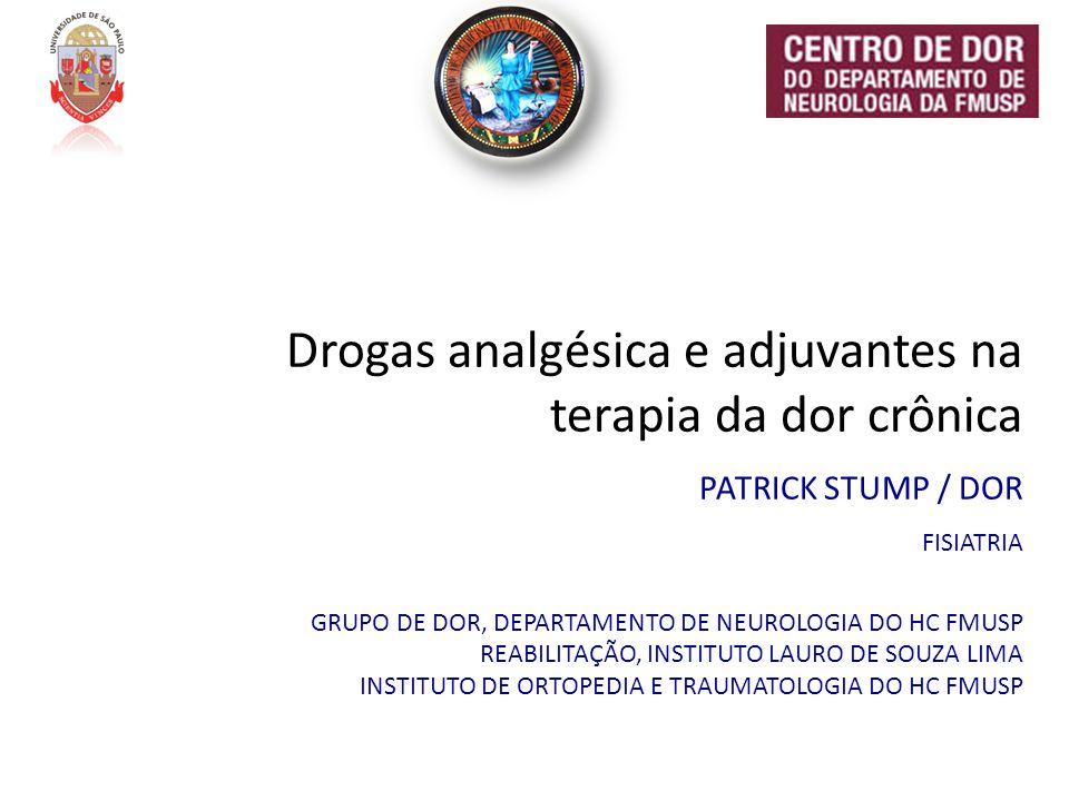 Drogas analgésica e adjuvantes na terapia da dor crônica