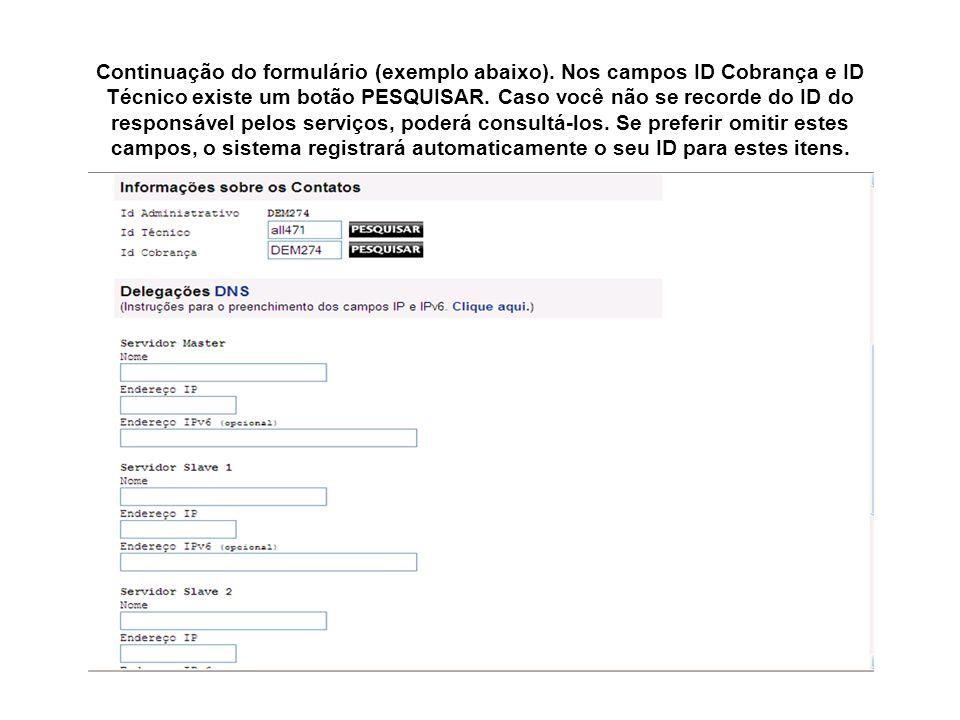 Continuação do formulário (exemplo abaixo)