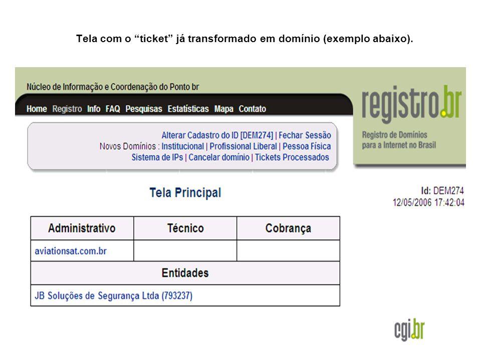 Tela com o ticket já transformado em domínio (exemplo abaixo).
