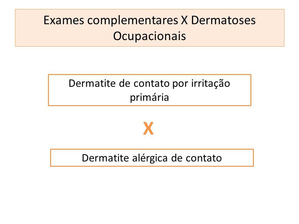 Exames complementares X Dermatoses Ocupacionais