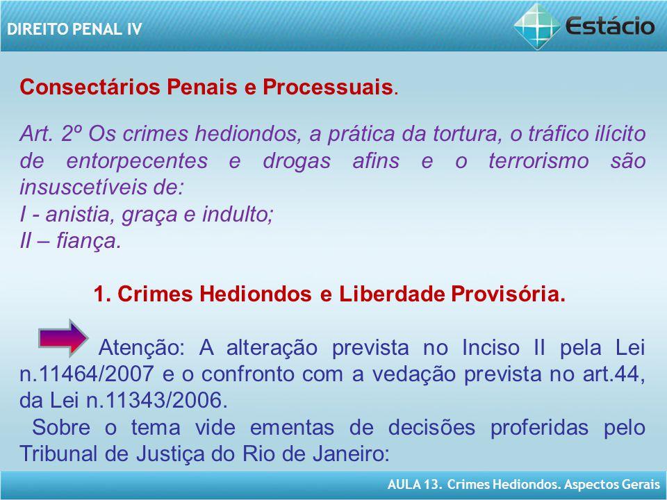 Consectários Penais e Processuais.