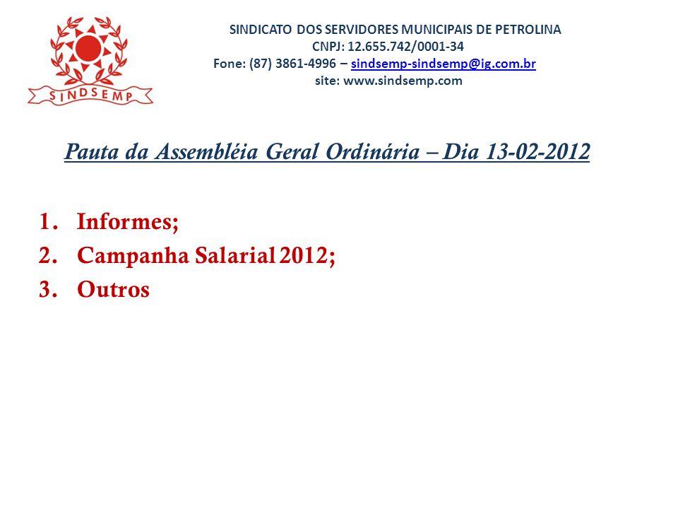 Pauta da Assembléia Geral Ordinária – Dia 13-02-2012