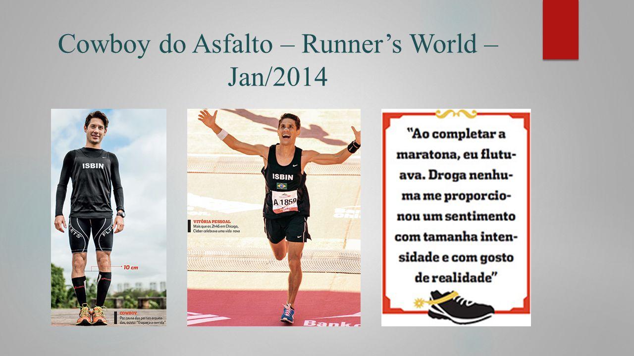 Cowboy do Asfalto – Runner's World – Jan/2014