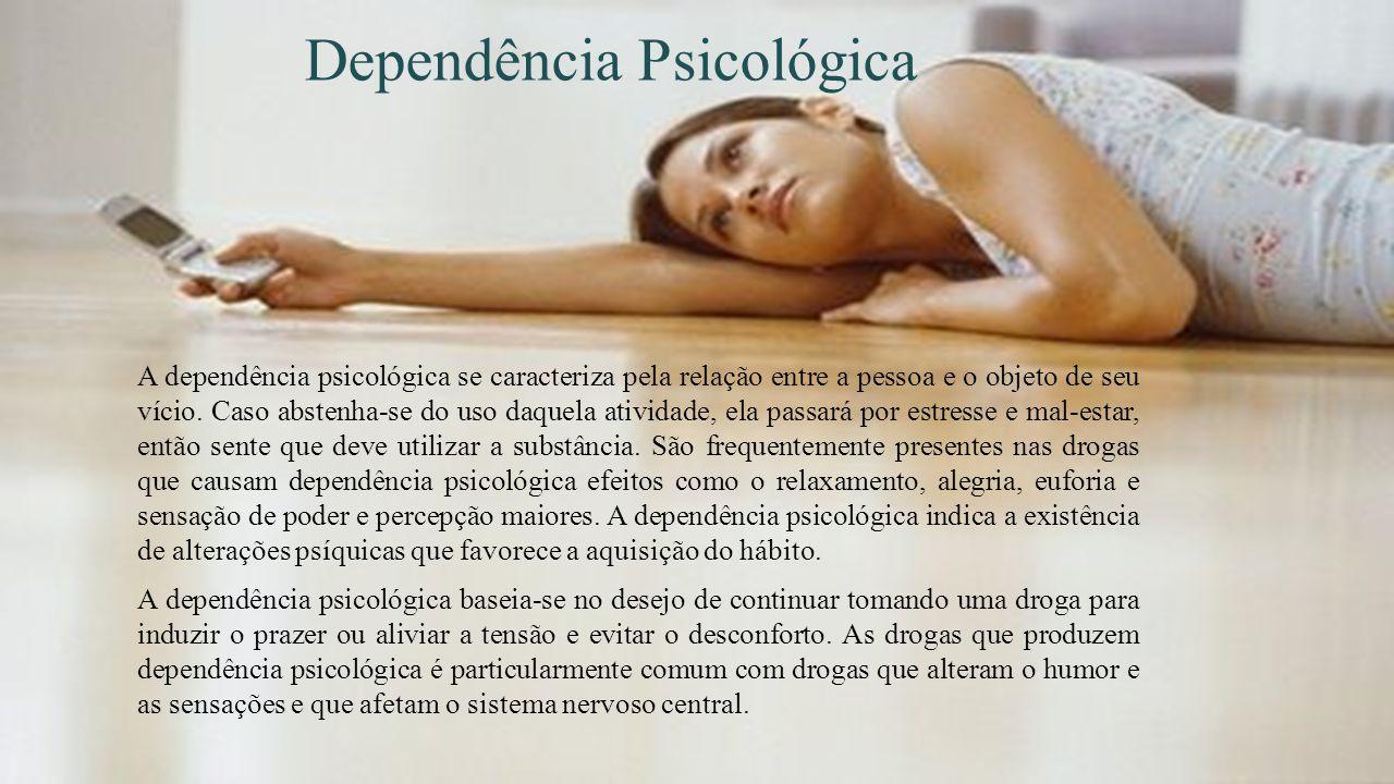 Dependência Psicológica