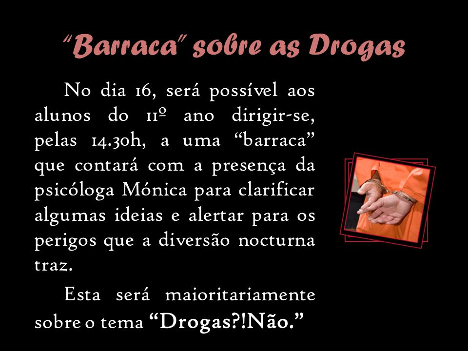 Barraca sobre as Drogas