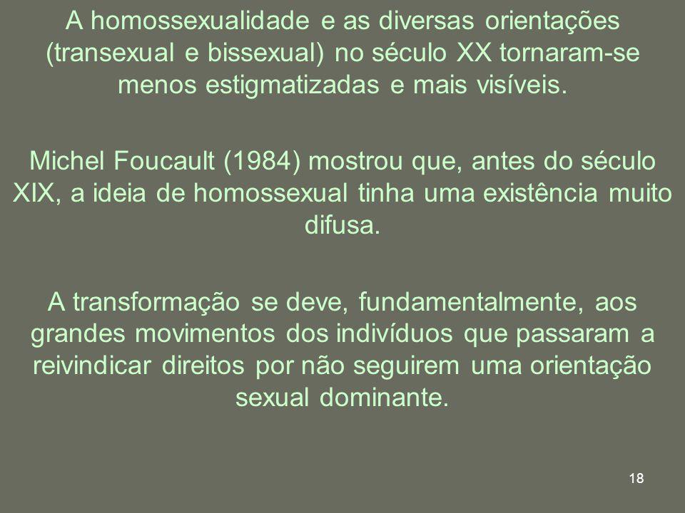 A homossexualidade e as diversas orientações (transexual e bissexual) no século XX tornaram-se menos estigmatizadas e mais visíveis.
