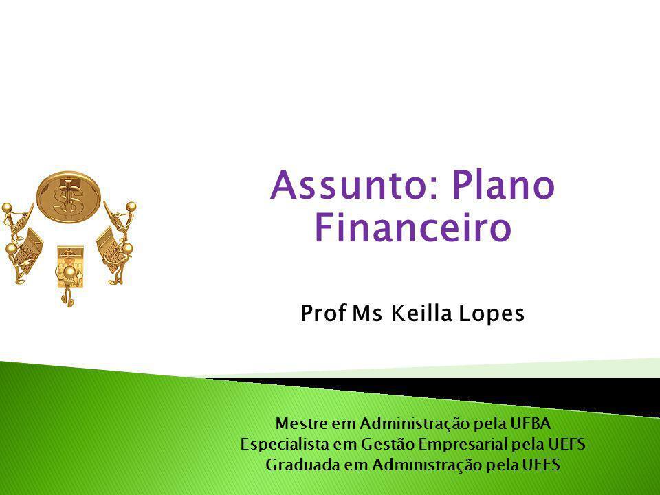 Assunto: Plano Financeiro