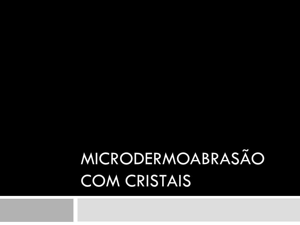 Microdermoabrasão com cristais